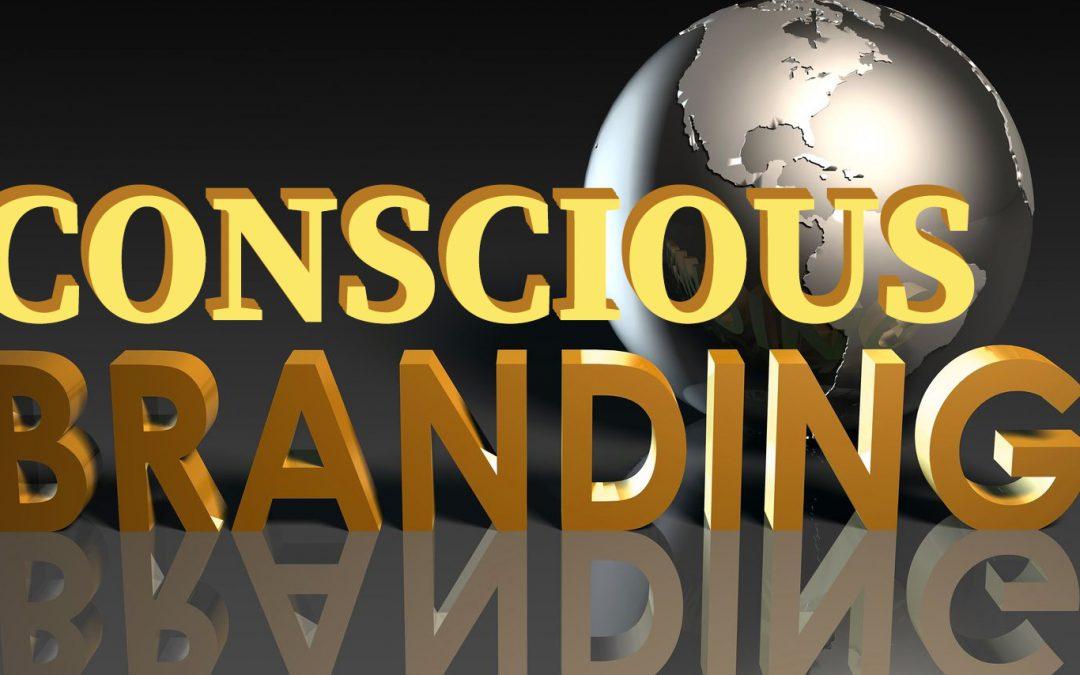 Creating A Conscious Brand