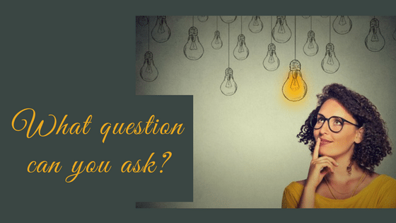What Question Can You Ask Today To Create Greater Right Away?